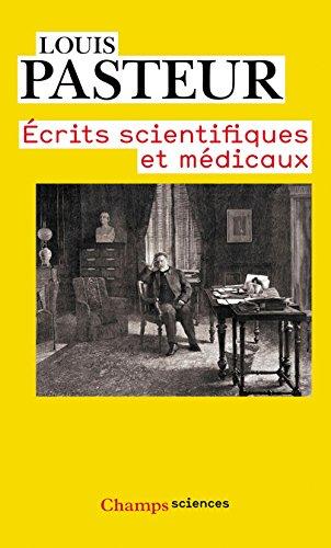 Écrits scientifiques et médicaux par Louis Pasteur