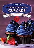 Scarica Libro Le migliori ricette di cupcake (PDF,EPUB,MOBI) Online Italiano Gratis
