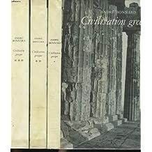 Civilisation grecque tomes i, ii et iii. tome i. de l'iliade au parthénon. tome ii. d' antigone à socrate. tome iii. d' euripide à alexandrie.