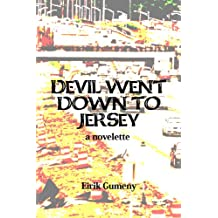 Devil Went Down To Jersey (English Edition)