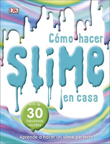 El libro del slime: Más de 30 fabulosas recetas (APRENDIZAJE Y DESARROLLO)