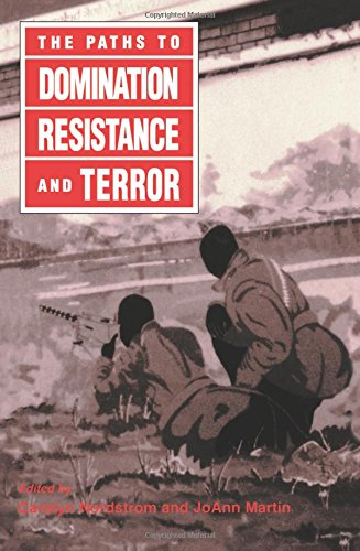 The Paths to Domination, Resistance, and Terror