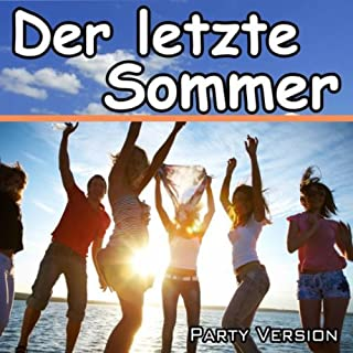 Der letzte Sommer (Tribute to Y-Titty) [Party Version]