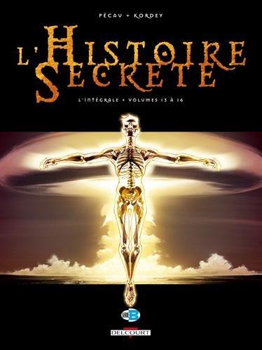 L'Histoire secrète - Intégrale T13 à T16