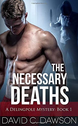 The Necessary Deaths (The Delingpole Mysteries, Band 1)