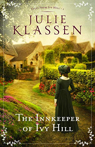The Innkeeper of Ivy Hill (Tales from Ivy Hill Book #1) (English Edition) - Ivy Hill