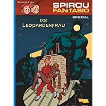 Spirou & Fantasio Spezial 19: Die Leopardenfrau