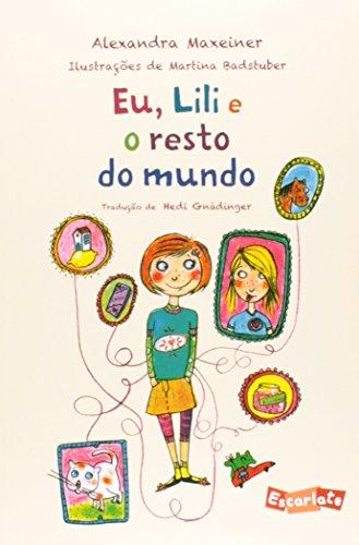 Portada del libro Eu, Lili e o Resto do Mundo (Em Portuguese do Brasil)
