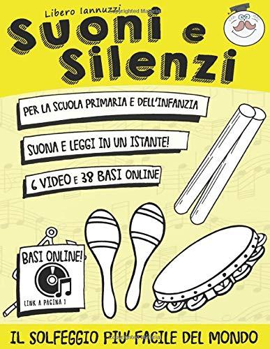 Suoni e Silenzi: Il solfeggio più facile del