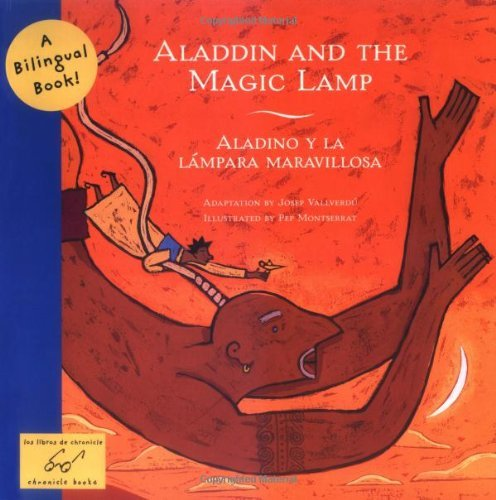 Aladdin and the Magic Lamp/Aladino y La Lampara Maravillosa (Bilingual Fairy Tales (Paperback)) by Josep Vallverdu (Adapter), Pep Montserrat (Illustrator) (8-Jun-2006) Paperback