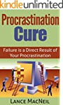 Procrastination Cure: Failure Is A Di...