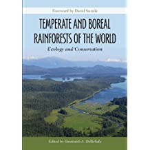 Temperate and Boreal Rainforests of the World: Ecology and Conservation (English Edition)