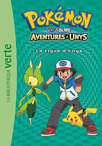 Pokémon 10 - La Ligue d'Unys par Pokémon