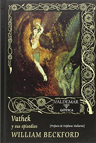 Vathek y sus episodios (Gótica)
