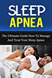 Best Sleep Apnea Machines - Sleep Apnea: The Ultimate Guide How To Manage Review
