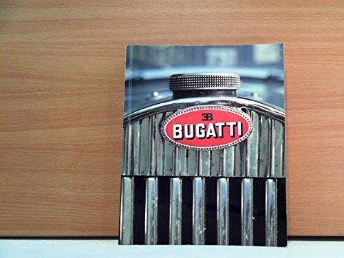 Die Bugattis. Automobile - Möbel - Bronzen - Plakate (Ausstellungskatalog)