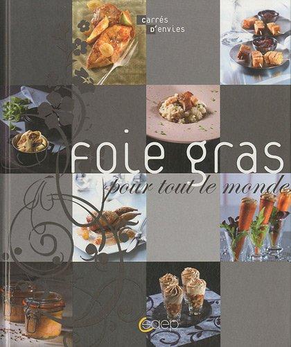 Foie gras pour tout le monde