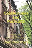 Cobblestones and Pushcarts: Brooklyn, Dogs and Tim Cullen's Latest Escapade