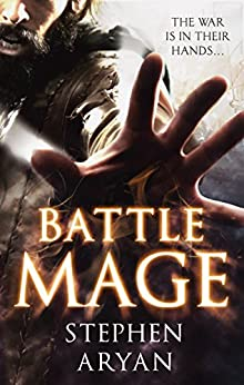 Battlemage: Age of Darkness, Book 1 (The Age of Darkness) by [Aryan, Stephen]