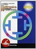 Elettronica. Per le Scuole superiori: ELETTRONICA 2 -CUNIB.