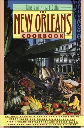 The New Orleans Cookbook by Rima Collin, Richard Collin (1987) Paperback