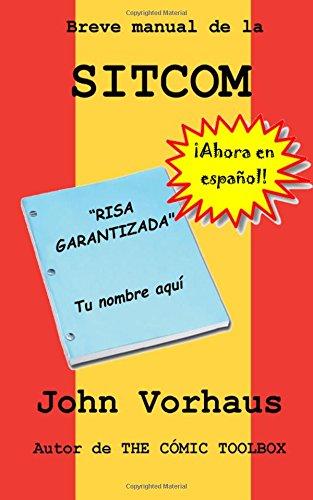 Breve manual de la SITCOM por John Vorhaus
