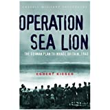 Operation Sea Lion: The German Plan to Invade Britain, 1940 (Cassell Military Paperbacks)