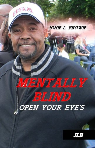 Mentally Blind: Open your eyes