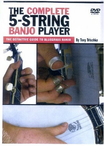 The complete 5-String Banjo Player - The definitive Guide to Bluegrass Banjo by Tony Trischka