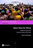 [(Open Skies for Africa : Implementing the Yamoussoukro Decision)] [By (author) Charles E. Schlumberger] published on (July, 2010)