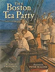 The Boston Tea Party by Russell Freedman (2013-07-14)