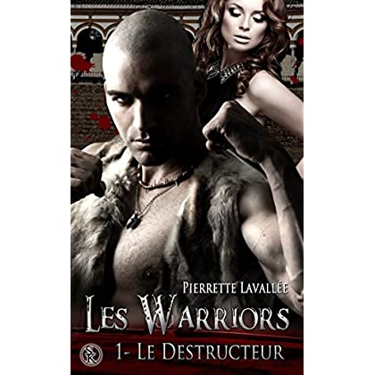 Les Warriors 1 : Le destructeur