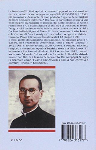 Francesco Drzewiecki. n. 22666: un prete nel lager (Biografie e spiritualità biblica)
