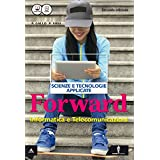 Forward. Con e-book. Con espansione online. Per le Scuole superiori