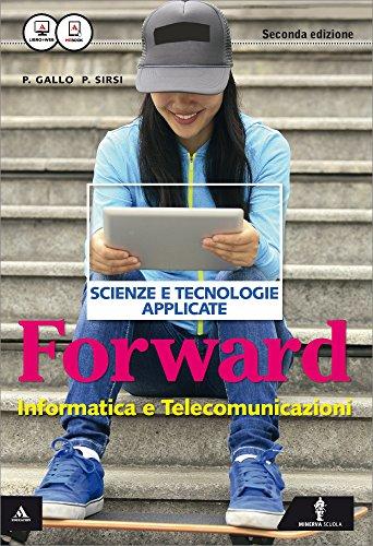 Forward. Per le Scuole superiori. Con e-book. Con espansione online