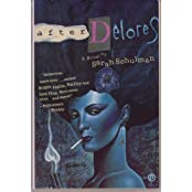 After Delores: A Novel by Sarah Schulman (1989-05-30)