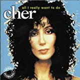 Songtexte von Cher - All I Really Want to Do