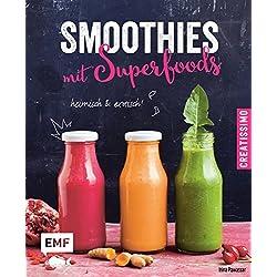 Smoothies mit Superfoods: heimisch und exotisch (Creatissimo)
