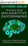 Freedom from Maladaptive Daydreaming:...