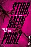 Stirb, mein Prinz: Thriller (Ein Marina-Esposito-Thriller, Band 3) bei Amazon kaufen
