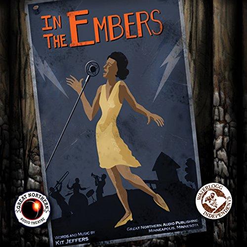 In the Embers  Audiolibri