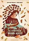 La sagesse de Grand Aigle par Robillard