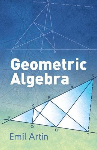 Geometric Algebra (Dover Books on Mathematics)