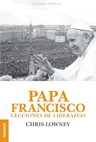Papa Francisco por Chris Lowney