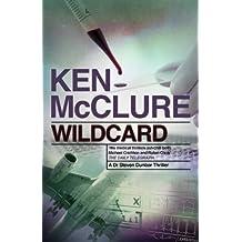 Wildcard: A Dr Steven Dunbar Thriller: Book 3
