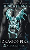 Dragonfire: A Dark Kings Novel