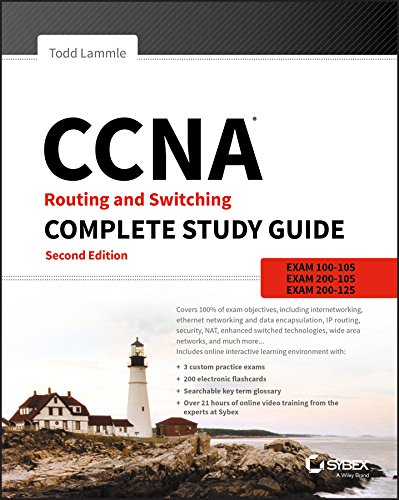 CCNA Routing and Switching Complete Study Guide: Exam 100-105, Exam 200-105, Exam 200-125 por Todd Lammle