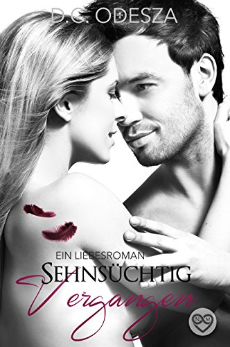 Sehnsüchtig - Vergangen: Ein Liebesroman (Dc Tragen)