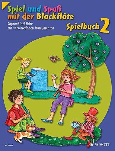 Spiel und Spaß mit der Blockflöte: Neuausgabe, herausgegeben von Gudrun Heyens und Gerhard Engel. Band 2. Sopran-Blockflöte mit verschiedenen ... Schlagzeug und Bass ad libitum). Spielbuch.