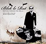 Blek le Rat (Street Graphics / Street Art) by Sybille Prou (2008-09-15)